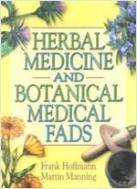 Herbal Medicine and Botanical Medical Fads (Paperback)