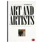 The Thames and Hudson Dictionary of Art and Artists (World of Art)  revised version