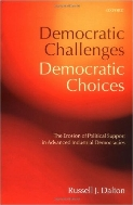 Democratic Challenges, Democratic Choices : The Erosion of Political Support in Advanced Industrial Democracies  (ISBN : 9780199268436)