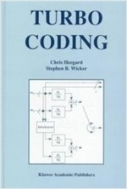 Turbo Coding (The Springer International Series in Engineering and Computer Science) (Hardcover)