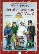 Mein erstes Berufe-Lexikon von A bis Z (Hardcover) 독어서적