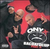 Onyx / Bacdafucup : Part II