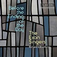 BEFORE THE ENDING OF THE DAY/ THE EXON SINGERS, RICHARD WILBERFORCE [엑슨 싱어스: 오늘이 끝나기 전에]