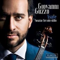 SONATAS FOR SOLO VIOLIN/ GIOVANNI GUZZO [이자이: 바이올린 독주를 위한 6개의 소나타]