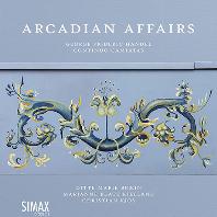 ARCADIAN AFFAIRS: CONTINUO CANTATAS/ DITTE MARIE BRAEIN, MARIANNE BEATE KIELLAND [헨델: 이탈리아 시절의 솔로 칸타타]