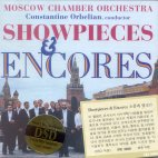 SHOWPIECES & ENCORES/ MOSCOW CHAMBER ORCHESTRA/ CONSTANTINE ORBELIAN