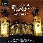 THE ORGAN OF BUCKINGHAM PALACE BALLROOM/ JOSEPH NOLAN
