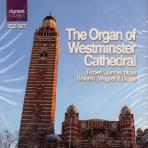 THE ORGAN OF WESTMINSTER CATHEDRAL/ ROBERT QUINNEY