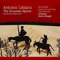 THE CERVANTES OPERAS: ARIAS & INSTRUMENTAL PIECES/ JOSETXU OBREGON [칼다라 & 마테이스 : <돈키호테> 오페라의 아리아와 기악곡들]
