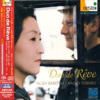 DUO DE REVE/ RADEK BABORAK, NAOKO YOSHINO [SACD HYBRID]