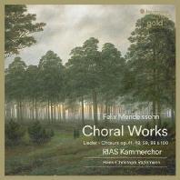CHORAL WORKS/ HANS- CHRISTOPH RADEMANN [HM GOLD] [멘델스존: 무반주 혼성 합창 명곡집 - 라데만]