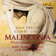 MALINCONIA: WORKS FOR CELLO & PIANO/ DAVID GERINGAS, IAN FOUNTAIN [시벨리우스 & 그리그: 첼로 작품집]