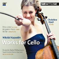 WORKS FOR CELLO/ CHRISTINE RAUH, NICHOLAS COLLON [카푸스틴: 첼로 작품집]