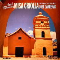 MISA CRIOLLA/ NAVIDAD NUESTRA/ JOSE CARRERAS [라미레즈: 미사 크리올라]