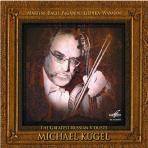 THE GREATEST RUSSIAN VIOLISTS/ MICHAEL KUGEL