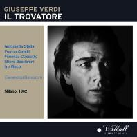IL TROVATORE/ GIANANDREA GAVAZZENI [MILANO 1962]