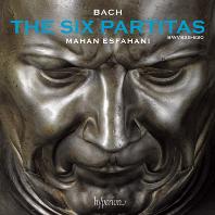 THE SIX PARTITAS BWV 825-830 / MAHAN ESFAHANI [바흐: 6개의 파르티타 - 마한 에스파하니]
