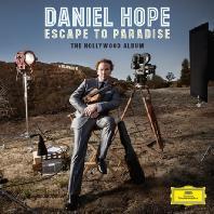ESCAPE TO PARADISE: THE HOLLYWOOD ALBUM [다니엘 호프: 헐리우드 앨범]