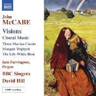 VISIONS: CHORAL MUSIC/ DAVID HILL
