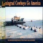 LENINGRAD COWBOYS GO AMERICA [레닌그라드 카우보이 미국에 가다]