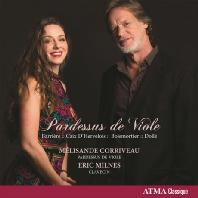 PARDESSUS DE VIOLE/ MELISANDE CORRIVEAU [멜리상드 코리보: 파르드쉬 드 비올을 위한 음악]