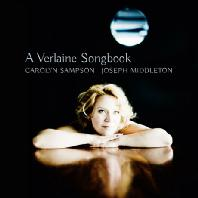 A VERLAINE SONGBOOK/ JOSEPH MIDDLETON [SACD HYBRID] [캐롤린 샘슨: 베를렌 시에 의한 가곡집]