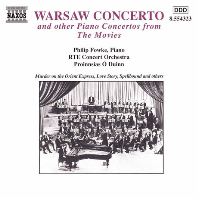 WARSAW CONCERTO AND OTHER PIANO CONCERTOS FROM THE MOVIES/ PHILIP FOWKE, PROINNSIAS DUINN [바르샤바 협주곡 외 피아노 협주곡 모음집]