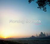MORNING SADHANA [아침 사다나 명상: 인도 키르탄 음악]