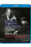 LUCERNE FESTIVAL: PIANO CONCERTO NO.3/ DENIS MATSUEV, RICCARDO CHAILLY [라흐마니노프: 피아노 협주곡 3번 외 - 마추예프, 샤이]