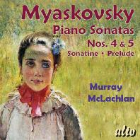 PIANO SONATAS NOS.4, 5 & SONATINE/ MURRAY MCLACHLAN [미야스코프스키: 피아노 소나타작품집]