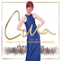 CILLA: WITH THE ROYAL LIVERPOOL PHILHARMONIC ORCHESTRA