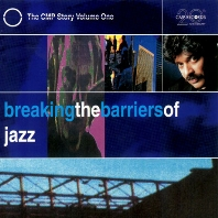 BREAKING THE BARRIERS OF JAZZ