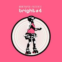 MINTPAPER PRESENTS BRIGHT #4 [민트페이퍼 컴필레이션 4집]