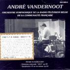 OUVERTURE SOLENNELLE `1812` OP.49/ ANDRE VANDERNOOT