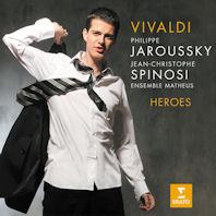 HEROES: VIVALDI OPERA ARIAS/ PHILIPPE JAROUSSKY/ JEAN-CHRISTOPHE SPINOSI