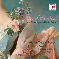 VOICE OF THE SOUL: FLUTE MUSIC BY JEAN DANIEL BRAUN/ MARION TREUPEL-FRANCK [영혼의 목소리: 장 다니엘 브라운의 플룻을 위한 음악]