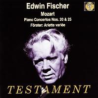 PIANO CONCERTOS NO.20 & 25, ARIETTE VARIEE/ EDWIN FISCHER, JOSEF KRIPS [모차르트: 피아노 협주곡 & 푀르스터 - 에드빈 피셔]