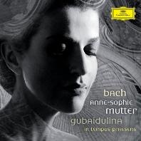 VIOLIN CONCERTOS, IN TEMPUS PRAESENS/ ANNE-SOPHIE MUTTER, VALERY GERGIEV [바흐 & 구바이둘리나: 바이올린 협주곡 - 무터, 게르기예프]