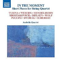 IN THE MOMENT: SHORT PIECES FOR STRING QUARTET/ ARABELLA QUARTET [짤막한 실내악 작품집 - 아라벨라 현악사중주단]
