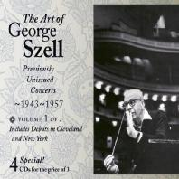 THE ART OF GEORGE SZELL VOL.1: PREVIOUSLY UNISSUED CONCERTS 1943-1957