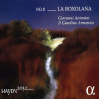 LA ROXOLANA/ GIOVANNI ANTONINI [하이든 2032 프로젝트 8집: 교향곡 63번<록슬란>, 43번 <머큐리>]