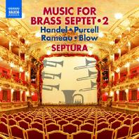 MUSIC FOR BRASS SEPTET 2 [셉투라: 금관 7중주를 위한 음악 2집 - 라모, 블로우, 퍼셀, 헨델]