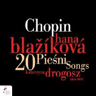 20 PIESNI SONGS/ HANA BLAZIKOVA [쇼팽: 20곡의 노래]