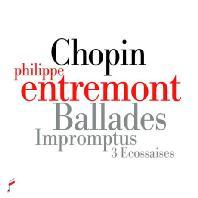 BALLADES, IMPROMPTUS & 3 ECOSSAISES/ PHILIPPE ENTREMONT [쇼팽: 4곡의 발라드, 3곡의 즉흥곡, 에코세즈]