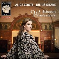 WINTERREISE/ ALICE COOTE, JULIUS DRAKE