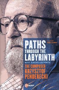PATHS THROUGH THE LABYRINTH [펜데레츠키: 포트레이트 다큐멘터리]