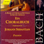 A BOOK OF CHORALE - SETTINGS/ PASSION/ SIBYLLA RUBENS