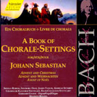 A BOOK OF CHORALE - SETTINGS/ ADVENT AND CHRISTMAS/ SIBYLLA RUBENS