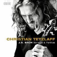 SONATAS & PARTITAS/ CHRISTIAN TETZLAFF [바흐: 무반주 바이올린을 위한 소나타와 파르티타 전곡 - 크리스티안 테츨라프]