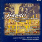 MUSIC FOR THE ROYAL FIREWORKS & WATER MUSIC/ BOSTON BAROQUE, MARTIN PEARLMAN